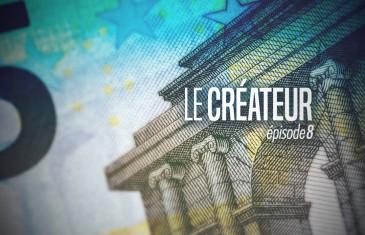 Le Créateur – Episode 8