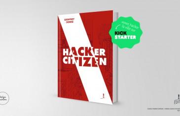 Hacker Citizen | Ce livre vous rendra invisible