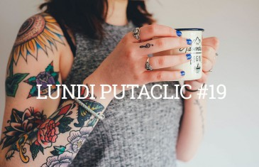 Lundi Putaclic #19