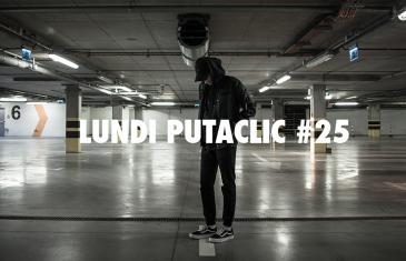 Lundi Putaclic #25
